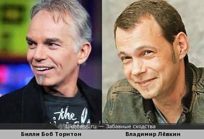 Владимир Лёвкин / Билли Боб Торнтон