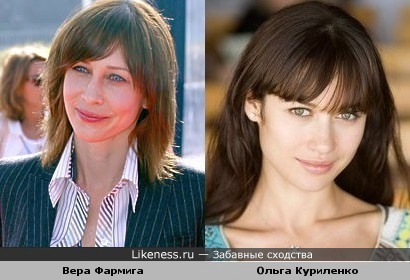 Вера Фармига напоминает на Ольгу Куриленко