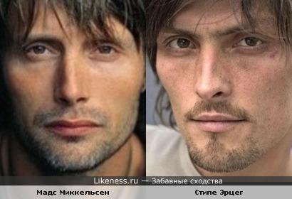 Мадс Миккельсен и Стипе Эрцег похожи же