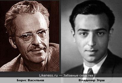 Борис Васильев и Владимир Этуш
