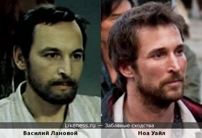 Ноа Уайл и Василий Лановой