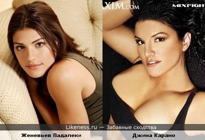 Джина Карано и Женевьев Падалеки похожи