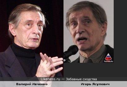 Валерий Ивченко и Игорь Ясулович чуть похожи
