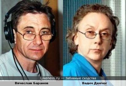 Вячеслав Баранов и Вадим Демчог