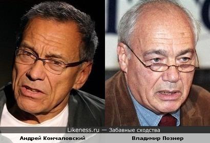 Андрей Кончаловский мне иногда напоминает Владимира Познера