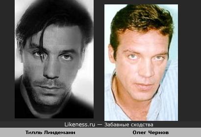 Олег Чернов похож на Тилля Линдеманна