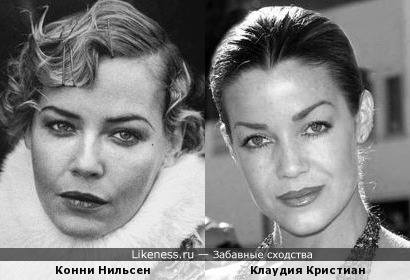 Конни Нильсен и Клаудия Кристиан: почти как близняшки