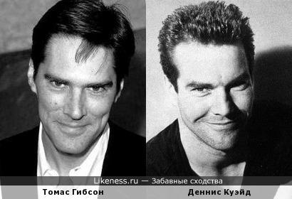 Томас Гибсон похож на Денниса Куэйда