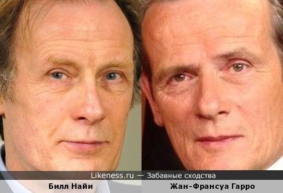 Билл Найи и Жан-Франсуа Гарро похожи