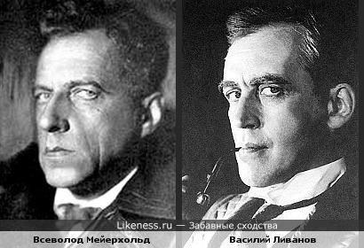 Режиссёр Всеволод Мейерхольд и актёр Василий Ливанов похожи