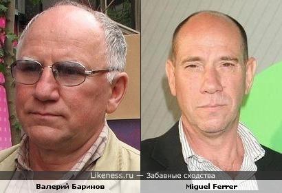 Валерий Баринов и Miguel Ferrer