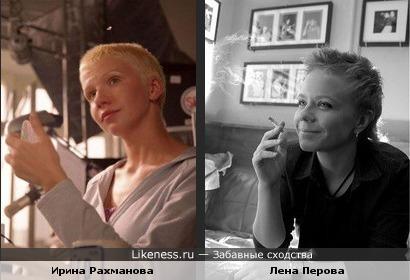 Ирина Рахманова похожа на Лену Перову