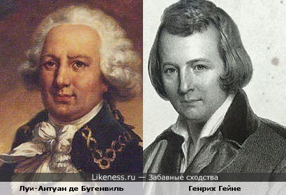 Луи-Антуан де Бугенвиль похож на Генриха Гейне