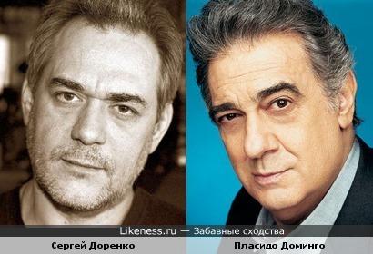 Пласидо Доминго похож на Сергея Доренко