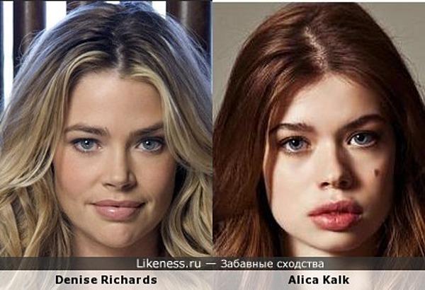 Дениз Ричардс похожа на Алису Калк (Alica Kalk)