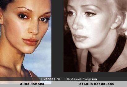 Инна Зобова чем-то похожа на Татьяну Васильеву
