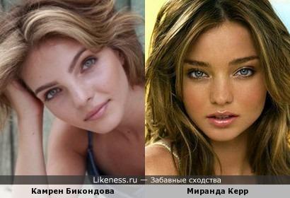 Камрен Бикондова похожа на Миранду Керр