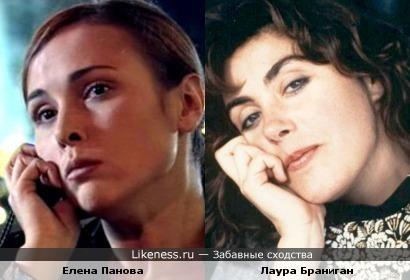 Елена Панова похожа на Лауру Браниган