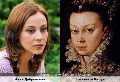 Анна Дубровская могла бы сыграть Елизавету (Изабеллу) Валуа (портрет написал Alonso Sánchez Coello в 1560)
