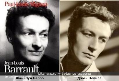 Жан-Луи Барро и Джон Невилл