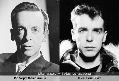 Роберт Хелпманн и Нил Теннант