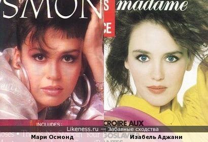 Мари Осмонд и Изабель Аджани