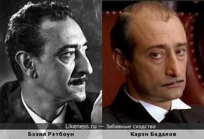 Бэзил Рэтбоун и Карэн Бадалов
