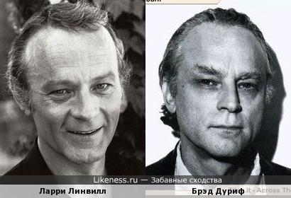 Ларри Линвилл и Брэд Дуриф