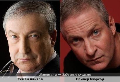 Семён Альтов и Оливер Мюрхэд похожи.