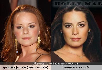 Чем-то они очень похожи, не так ли...Дженна фон Ой (Jenna von Oy) и Холли Мэри Комбс (Holly Marie Combs)