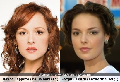 Паула Баррето (Paula Barreto) и Кэтрин Хейгл (Katherine Heigl)