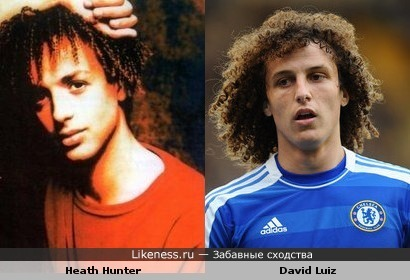 Heath Hunter похож на Давида Луиза