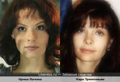 Ирина Лачина и Мари Трентиньян