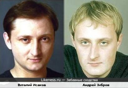 Виталий Исаков и Андрей Зибров