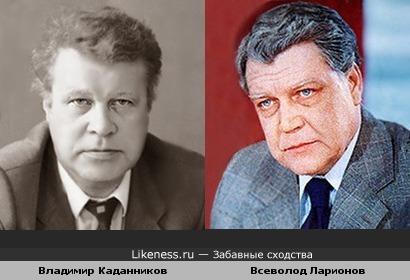 Владимир Каданников похож на Всеволода Ларионова