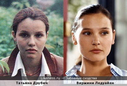Татьяна Друбич и Виржини Ледуайен... Давно напрашивалось :-)