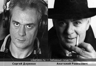 Сергей Доренко похож на Анатолия Равиковича