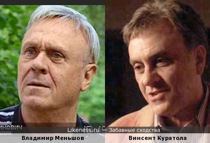 Винсент Куратола напоминает Владимира Меньшова