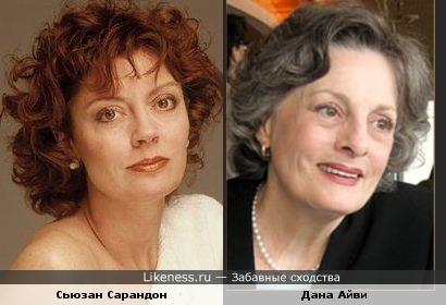 Сьюзан Сарандон похожа на Дану Айви