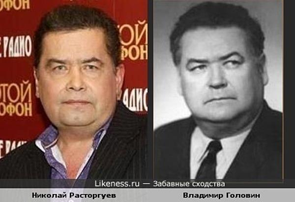 Николай Расторгуев похож на Владимира Головина