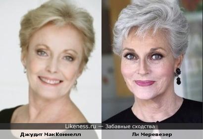 Джудит МакКоннелл и Ли Меревезер похожи
