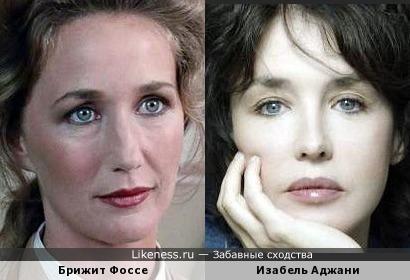 Брижит Фоссе и Изабель Аджани