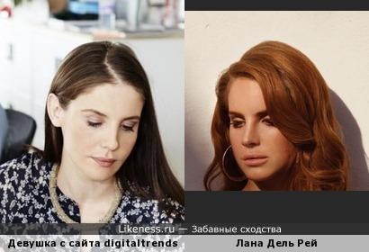 Девушка с сайта digitaltrends похожа на Лану Дель Рей