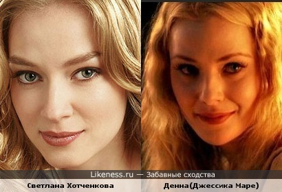 Светлана Хотченкова похожа на Денну(Джессику Маре)