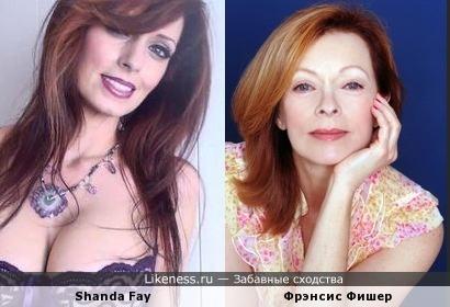 Shanda Fay и Фрэнсис Фишер