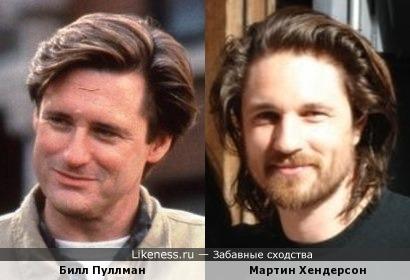 Билл Пуллман и Мартин Хендерсон