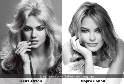 Кейт Аптон похожа на Марго Робби