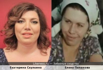 Екатерина Скулкина напоминает Елену Папанову