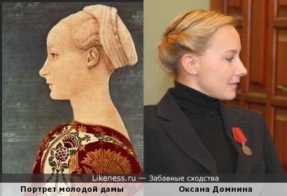 Оксана Домнина похожа на даму с портрета Антонио Поллайоло