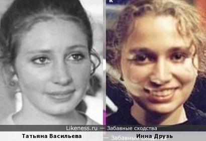 Инна Друзь похожа на молодую Татьяну Васильеву